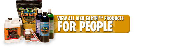 View Rich Earth™ Products for People